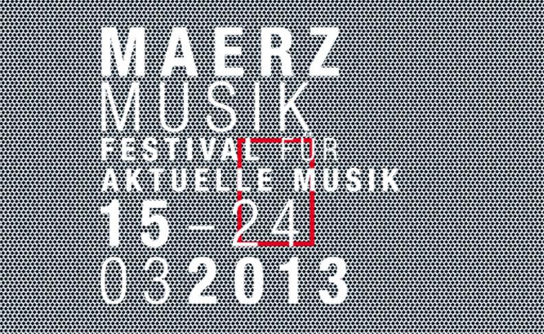 Maerz Music Festival 2013